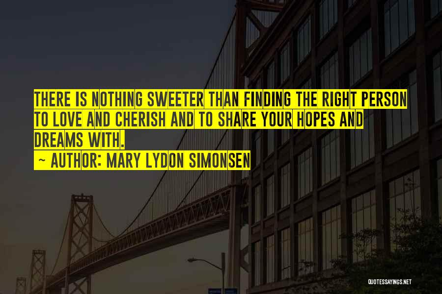 Not Finding Love Yet Quotes By Mary Lydon Simonsen