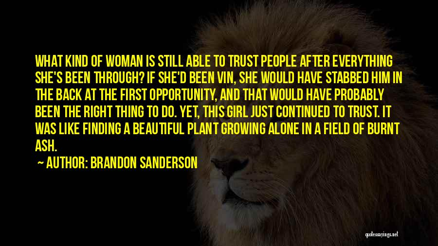 Not Finding The Right Girl Quotes By Brandon Sanderson