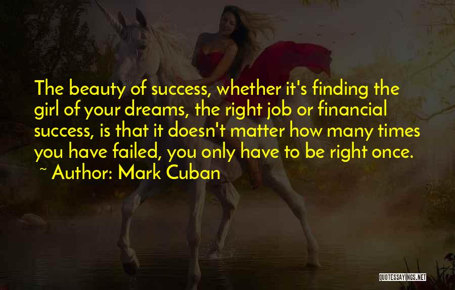 Not Finding The Right Girl Quotes By Mark Cuban