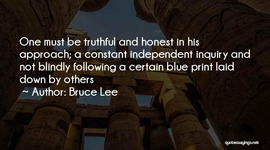 Not Following Blindly Quotes By Bruce Lee