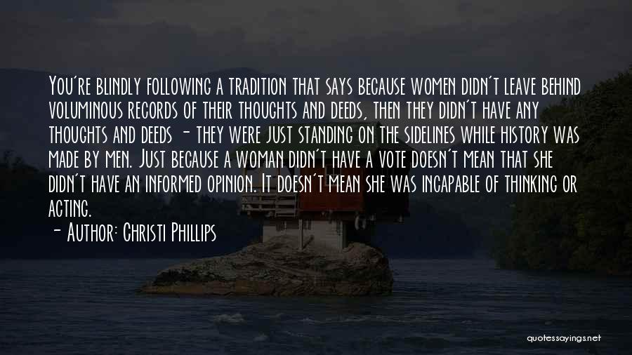 Not Following Blindly Quotes By Christi Phillips