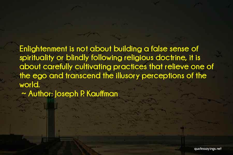 Not Following Blindly Quotes By Joseph P. Kauffman