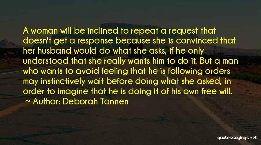 Not Following Orders Quotes By Deborah Tannen