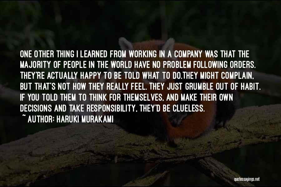 Not Following Orders Quotes By Haruki Murakami