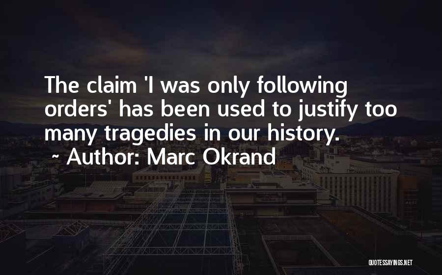 Not Following Orders Quotes By Marc Okrand