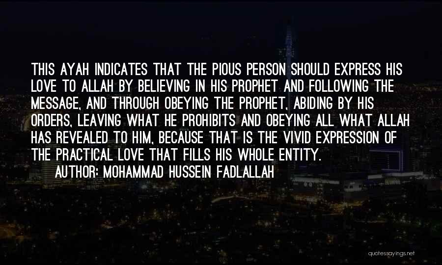 Not Following Orders Quotes By Mohammad Hussein Fadlallah
