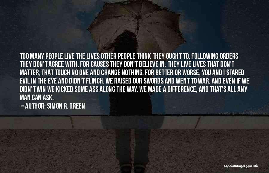 Not Following Orders Quotes By Simon R. Green