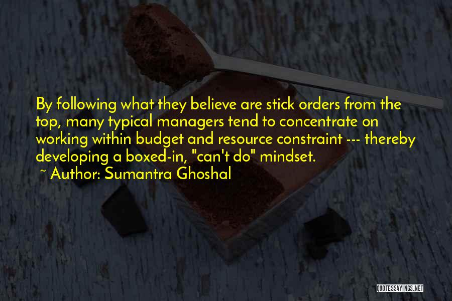Not Following Orders Quotes By Sumantra Ghoshal