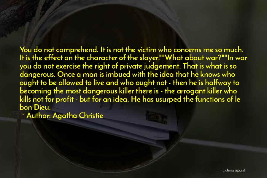 Not For You Quotes By Agatha Christie
