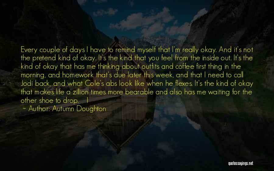 Not For You Quotes By Autumn Doughton