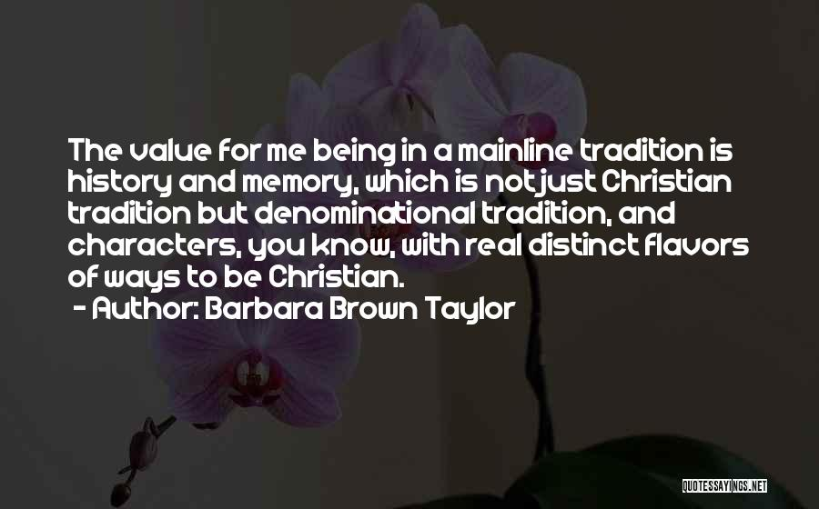 Not For You Quotes By Barbara Brown Taylor