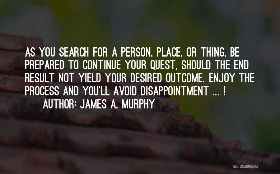 Not For You Quotes By James A. Murphy