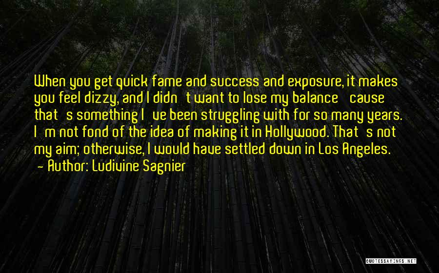 Not For You Quotes By Ludivine Sagnier