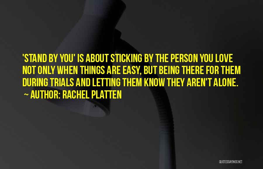 Not For You Quotes By Rachel Platten
