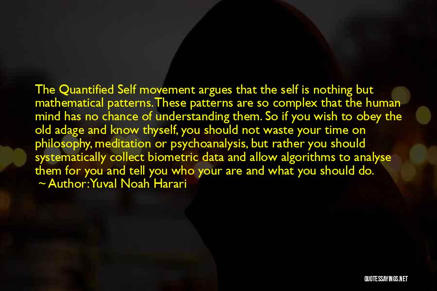 Not For You Quotes By Yuval Noah Harari