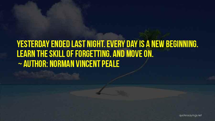 Not Forgetting The Past But Moving On Quotes By Norman Vincent Peale