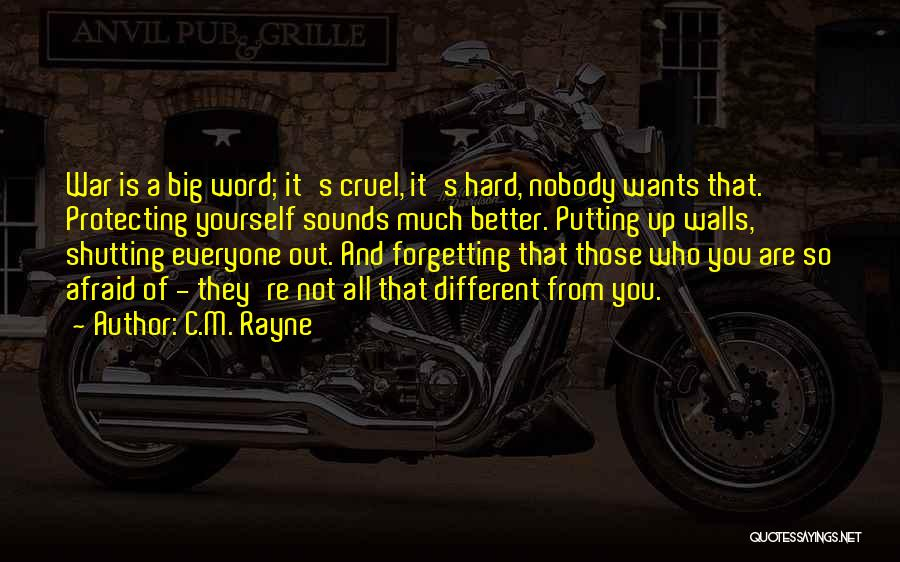 Not Forgetting Yourself Quotes By C.M. Rayne