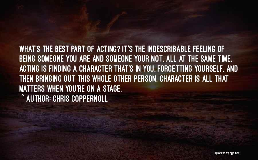 Not Forgetting Yourself Quotes By Chris Coppernoll
