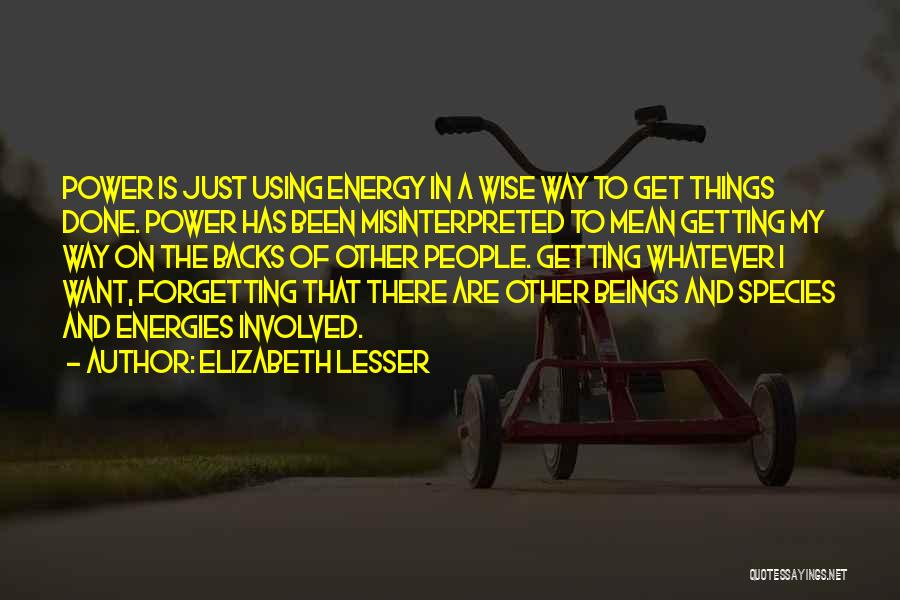 Not Forgetting Yourself Quotes By Elizabeth Lesser