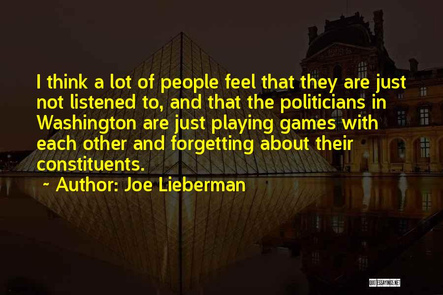 Not Forgetting Yourself Quotes By Joe Lieberman