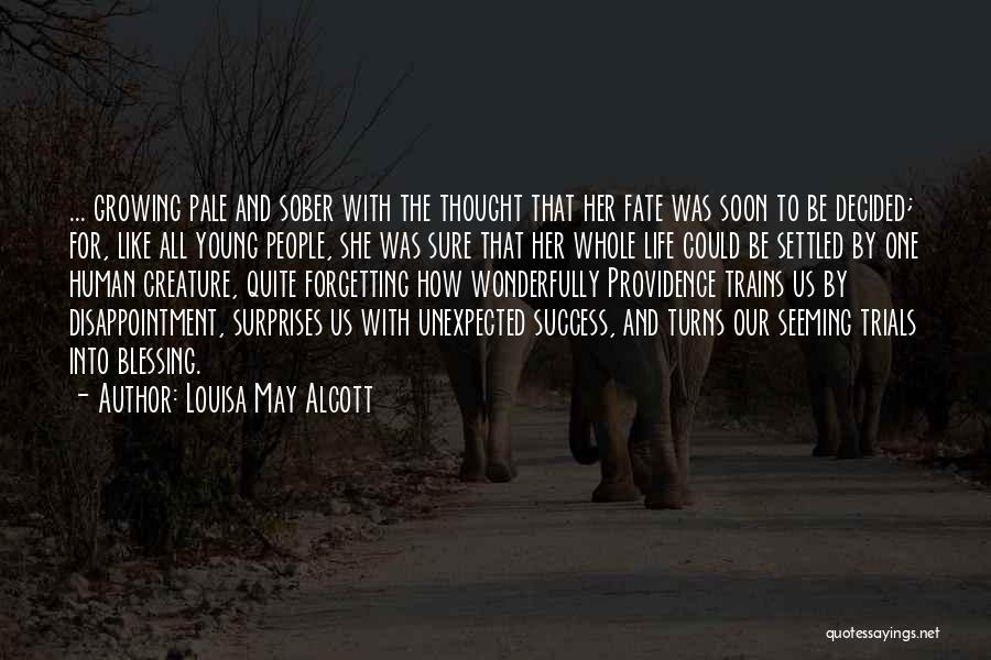 Not Forgetting Yourself Quotes By Louisa May Alcott
