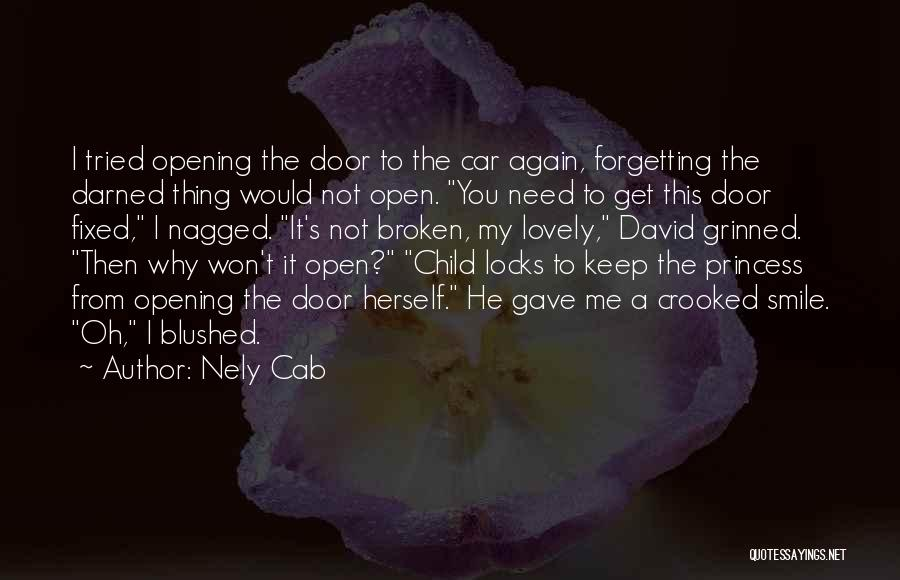 Not Forgetting Yourself Quotes By Nely Cab