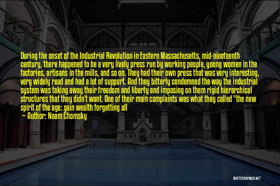 Not Forgetting Yourself Quotes By Noam Chomsky
