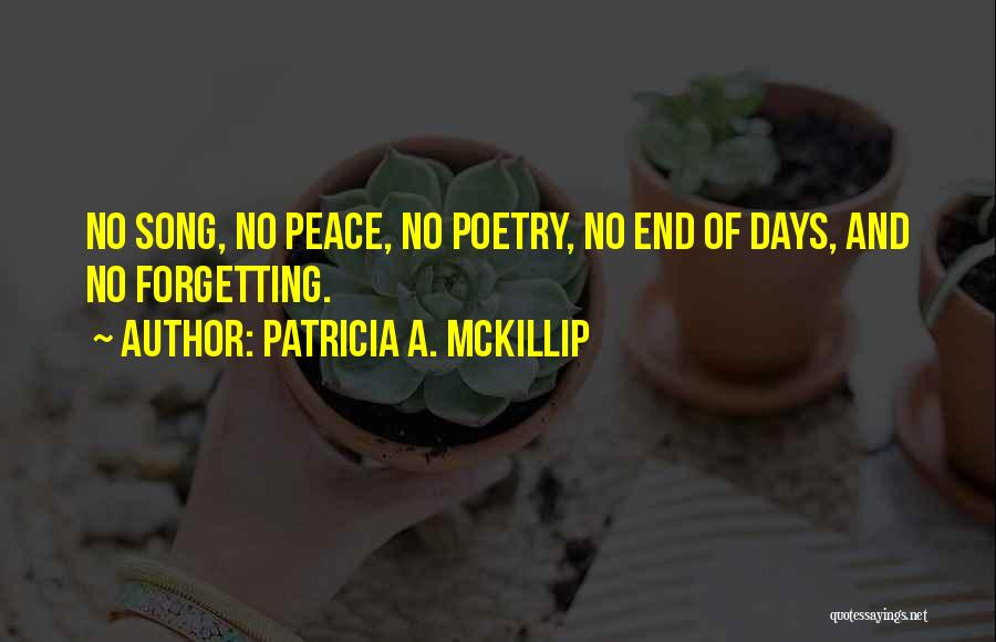 Not Forgetting Yourself Quotes By Patricia A. McKillip