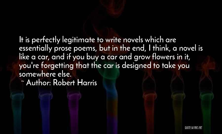 Not Forgetting Yourself Quotes By Robert Harris