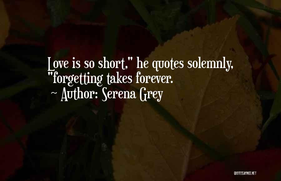 Not Forgetting Yourself Quotes By Serena Grey