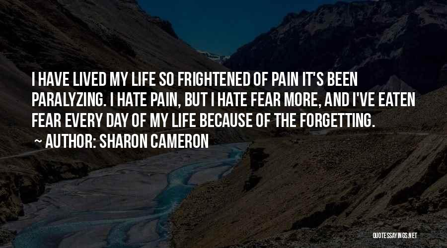 Not Forgetting Yourself Quotes By Sharon Cameron