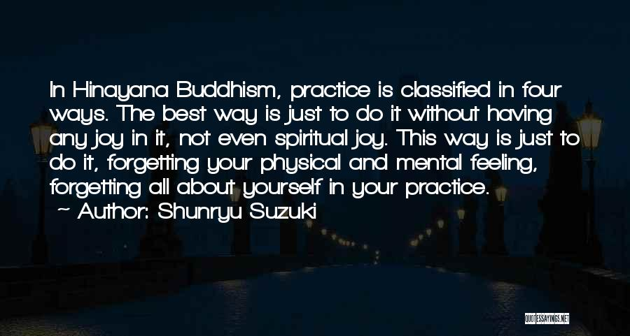 Not Forgetting Yourself Quotes By Shunryu Suzuki