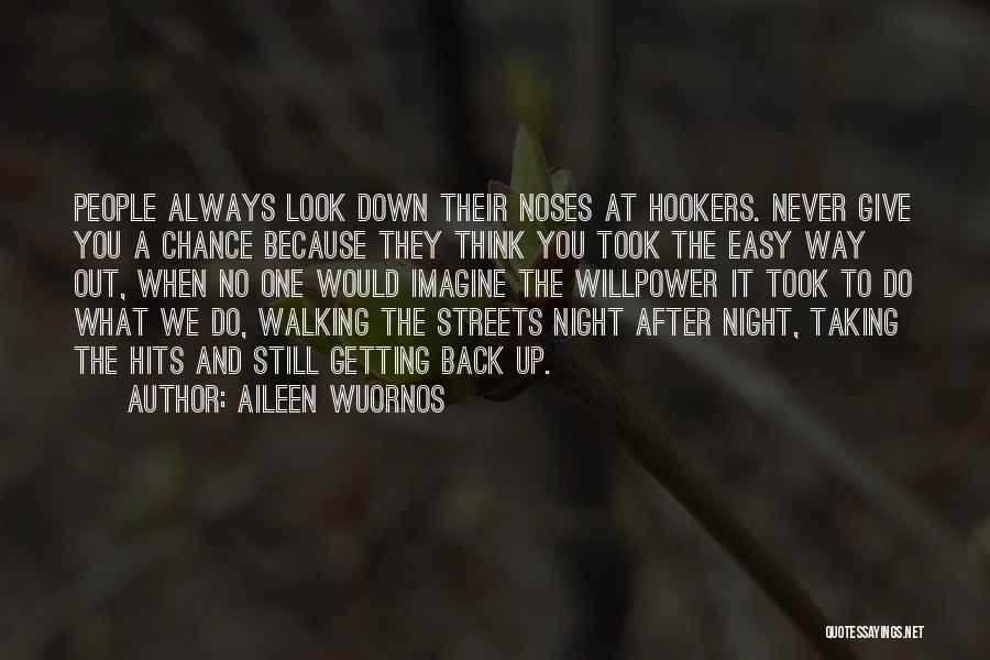 Not Getting Back What You Give Quotes By Aileen Wuornos