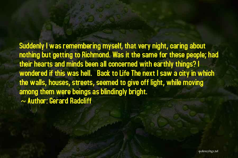 Not Getting Back What You Give Quotes By Gerard Radcliff