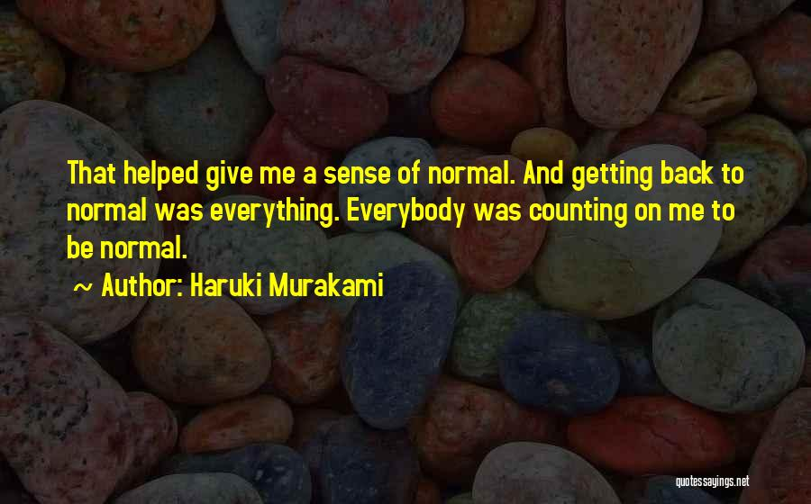 Not Getting Back What You Give Quotes By Haruki Murakami