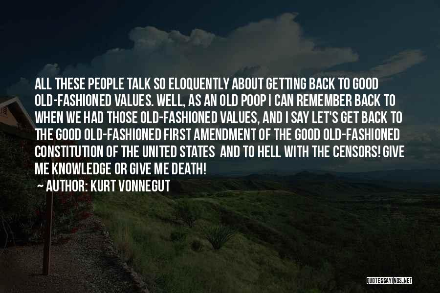Not Getting Back What You Give Quotes By Kurt Vonnegut