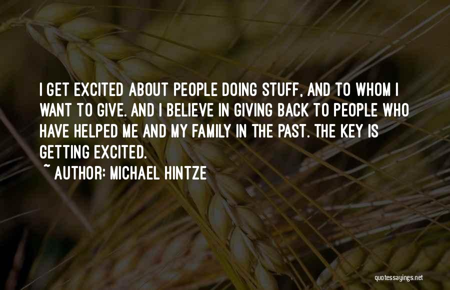 Not Getting Back What You Give Quotes By Michael Hintze