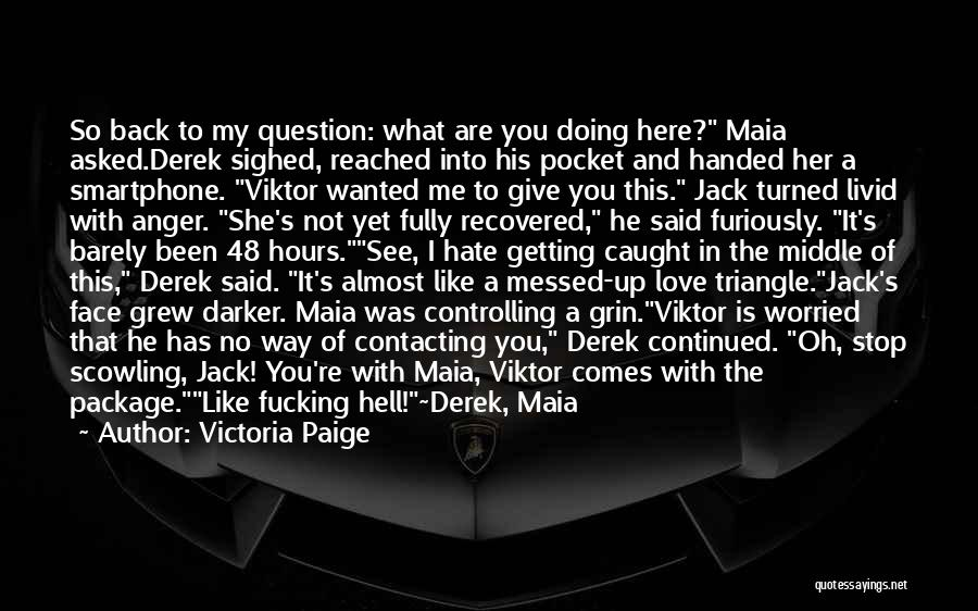 Not Getting Back What You Give Quotes By Victoria Paige