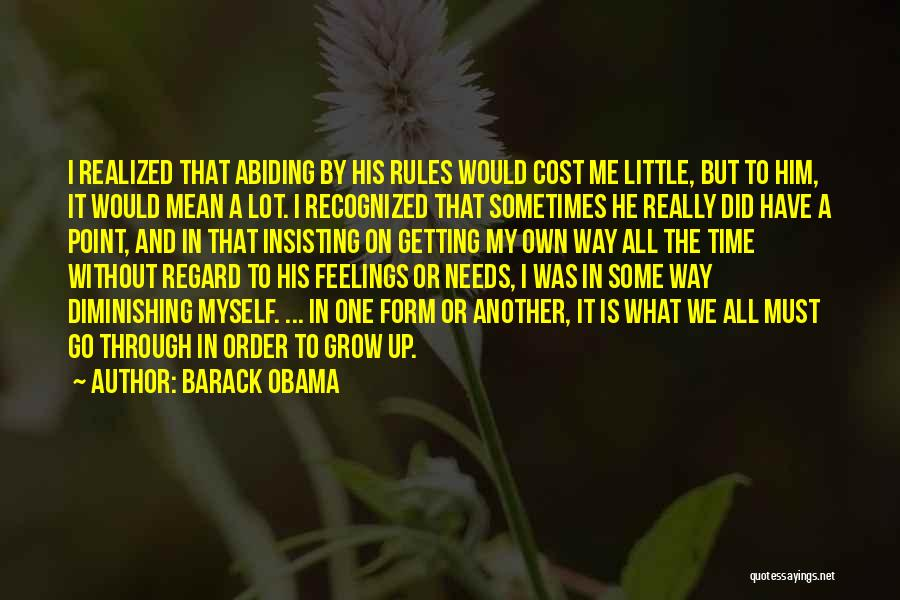 Not Getting Recognized Quotes By Barack Obama