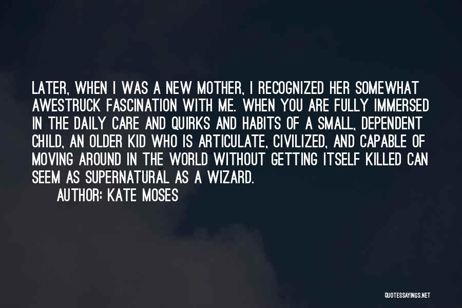 Not Getting Recognized Quotes By Kate Moses