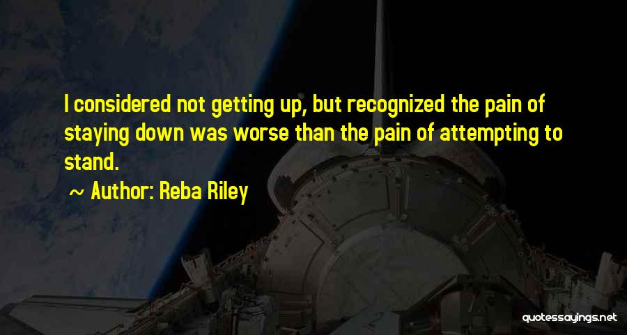 Not Getting Recognized Quotes By Reba Riley