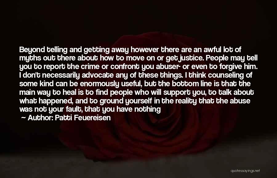 Not Getting The Love You Deserve Quotes By Patti Feuereisen