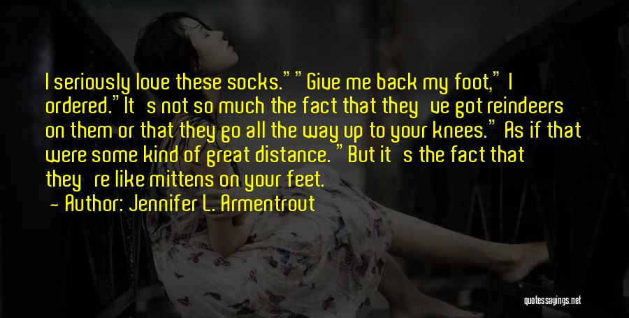 Not Give Up On Love Quotes By Jennifer L. Armentrout
