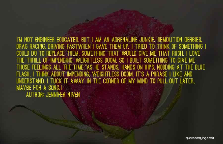Not Give Up On Love Quotes By Jennifer Niven