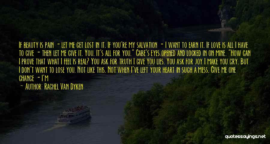 Not Give Up On Love Quotes By Rachel Van Dyken