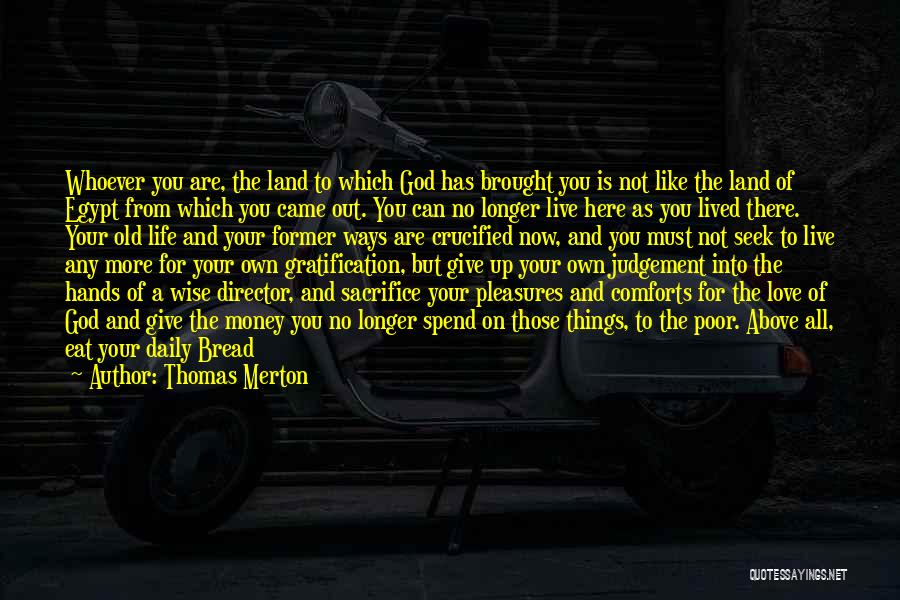 Not Give Up On Love Quotes By Thomas Merton