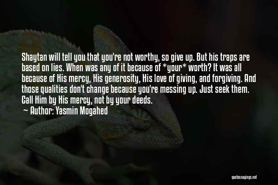 Not Give Up On Love Quotes By Yasmin Mogahed
