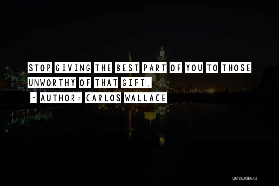 Not Giving Up On Relationships Quotes By Carlos Wallace
