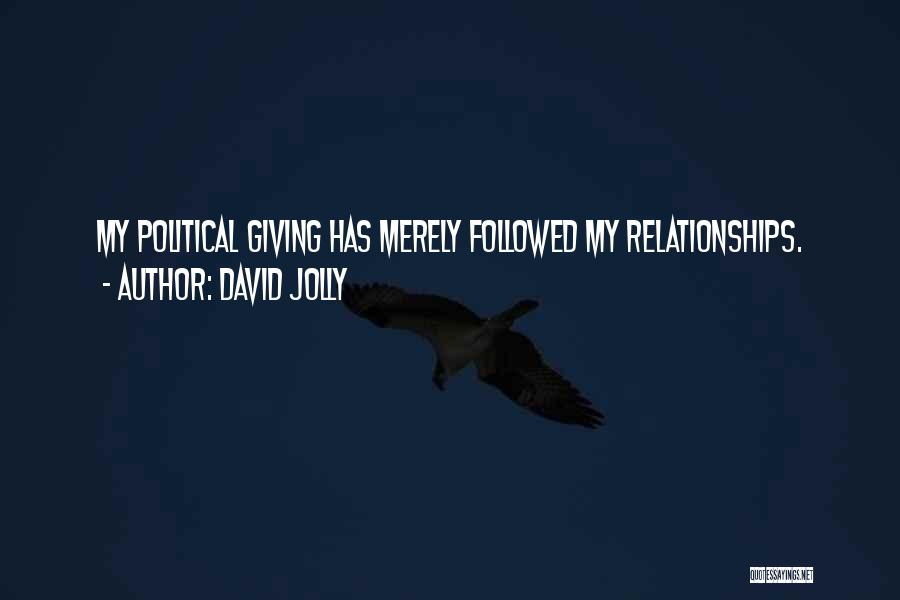 Not Giving Up On Relationships Quotes By David Jolly