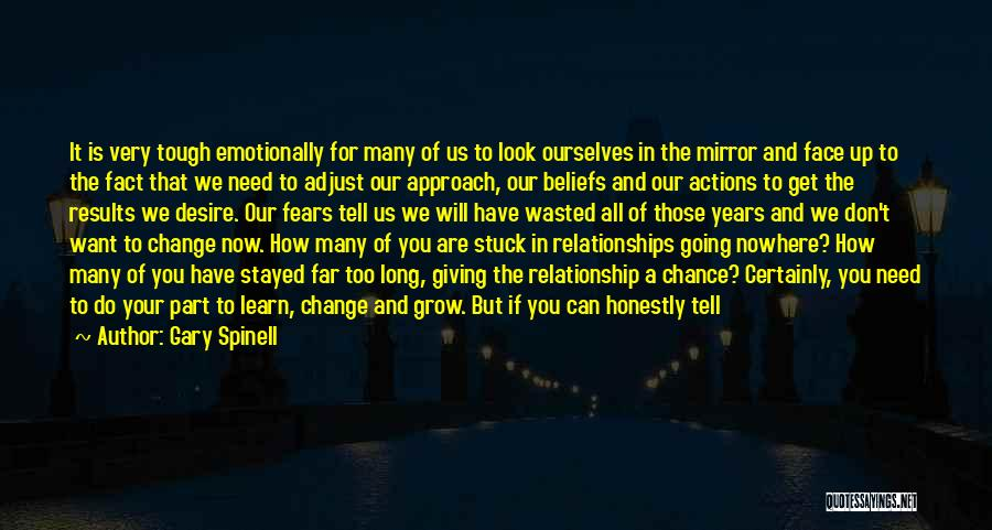 Not Giving Up On Relationships Quotes By Gary Spinell